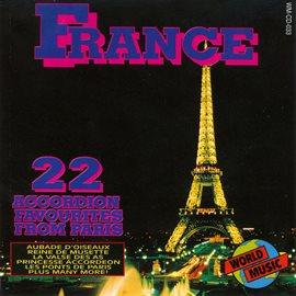 France - 22 Accordion Favourites From Paris by Montmartre Accordion Quartet