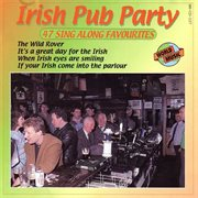 Irish pub party - 47 sing along favourites cover image