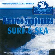 Nature's Symphonies Surf & Sea