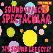 Sound Effects Spectacular