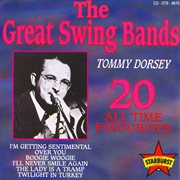 The Great Swing Bands - 20 All Time Favourites