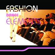 Fashion Dance Elements