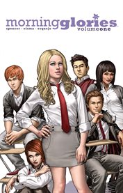Morning glories vol. 1: for a better future. Volume 1, issue 1-6 cover image
