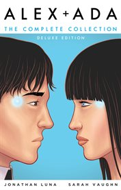 Alex + Ada: The Complete Collection Deluxe Deluxe Edition