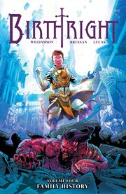 Birthright vol. 4: family history. Volume 4, issue 16-20 cover image