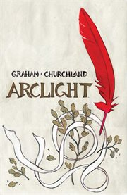 Arclight. Issue 1-4 cover image