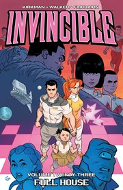 Invincible. Volume 23, issue 127-132, Full house cover image