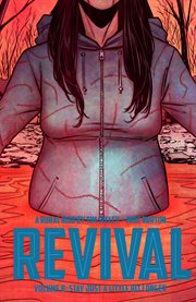 Revival. Volume 8, issue 42-47, Stay just a little bit longer cover image