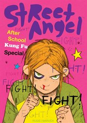 Street Angel : after school Kung Fu special cover image