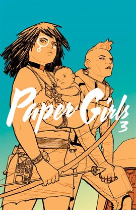 Cover image for Paper Girls Vol. 3