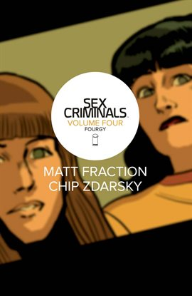 Cover image for Sex Criminals Vol. 4: Fourgy