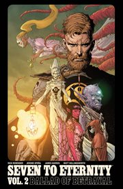 Seven To Eternity. Vol. 2
