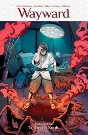 Wayward. Volume 5, issue 21-25, Tethered souls cover image