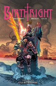 Birthright. Volume 6, issue 26-30, Fatherhood cover image