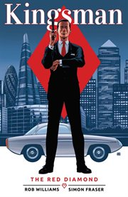 Kingsman : the red diamond. Volume 2, issue 1-6 cover image