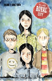 Royal City. Volume 2, issue 6-10, Sonic youth cover image