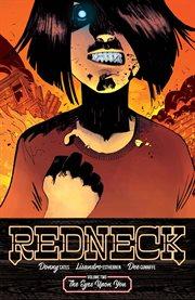 Redneck: Eyes Upon You