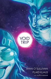 Void trip. Issue 1-5 cover image