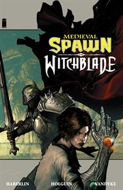 Medieval spawn and Witchblade. Volume 1, issue 1-4 cover image