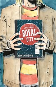 Royal City. Volume 3, issue 11-14, We all float on cover image