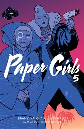 Cover image for Paper Girls, Vol. 5