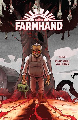 Cover image for Farmhand Vol. 1: Reap What Was Sown