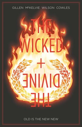 Cover image for The Wicked + The Divine Vol. 8: Old Is The New New