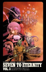 Seven to eternity. Volume 3, issue 10-13, Rise to fall cover image