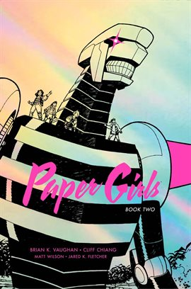Cover image for Paper Girls: Deluxe Edition Book Two