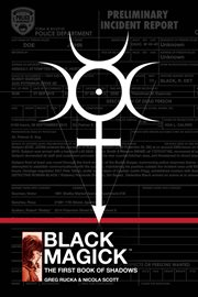Black magick : the first book of shadows. Issue 1-11 cover image