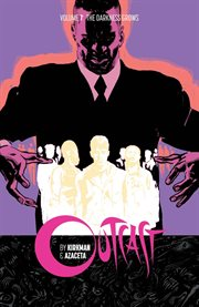 Outcast by Kirkman & Azaceta. Volume 7, issue 37-42 cover image