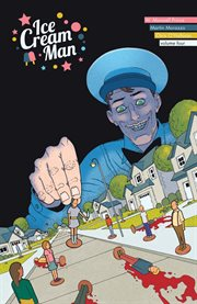 Ice Cream Man. Volume 4, issue 13-16, Tiny lives cover image