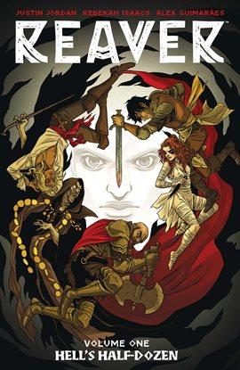 Reaver Vol. 1: Hell's Half-Dozen Book Cover