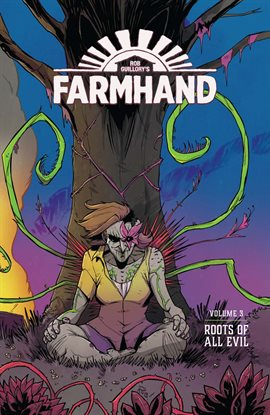 Cover image for Farmhand Vol. 3: Roots of All Evil