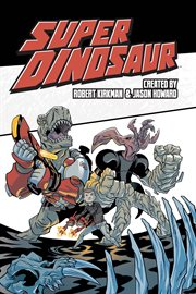 Super Dinosaur, Vol. 2