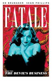 Fatale Vol. 2: Devil's Business