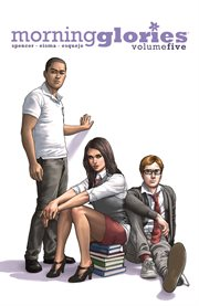 Morning glories vol. 5: tests. Volume 5, issue 26-29 cover image