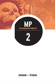 The Manhattan Projects, Vol. 2: They Rule