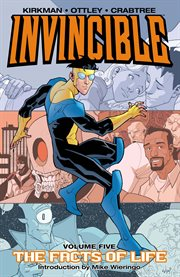 Invincible vol. 5: the facts of life. Volume 5, issue 20-24 cover image