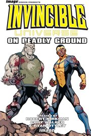 Invincible Universe Vol. 1
