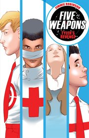 Five weapons vol 2: tyler's revenge. Issue 6-10 cover image