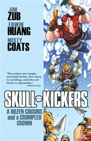 Skullkickers Vol. 5: A Dozen Cousins And A Crumpled Crown