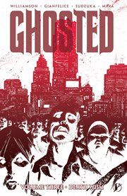 Ghosted Vol. 3: Death Wish