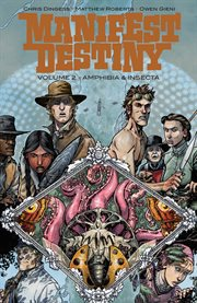 Manifest Destiny Vol. 2: Amphibia And Insecta