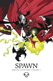 Spawn origins collection volume 1. Issue 1-6 cover image