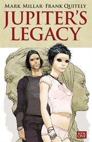 Jupiter's Legacy, Book 1