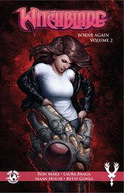 Witchblade. Volume 2, issue 175-179, Borne again cover image