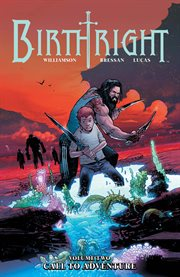 Birthright vol. 2: call to adventure. Volume 2, issue 6-10 cover image
