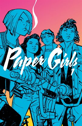 Cover image for Paper Girls Vol. 1