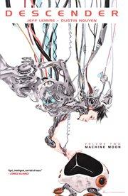 Descender Vol. 2: Machine Moon